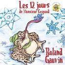 Roland Gauvin  - 12 jours de monsieur Crapaud