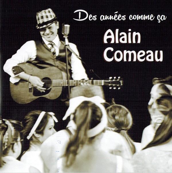 Alain Comeau - Des années comme ça
