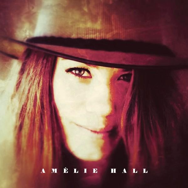 Amélie Hall - Amélie Hall