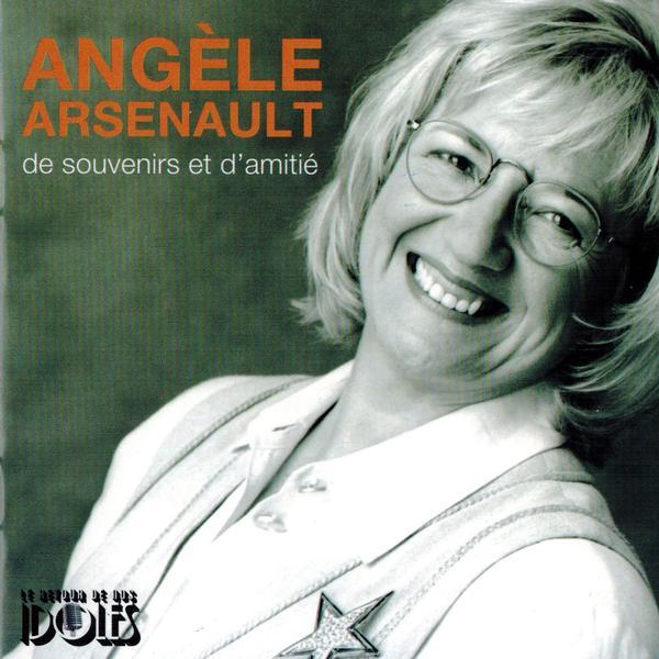 Angèle Arsenault - De souvenirs et d'amitié