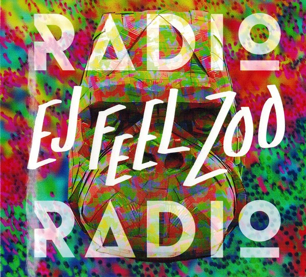 Radio Radio - Ej Feel Zoo