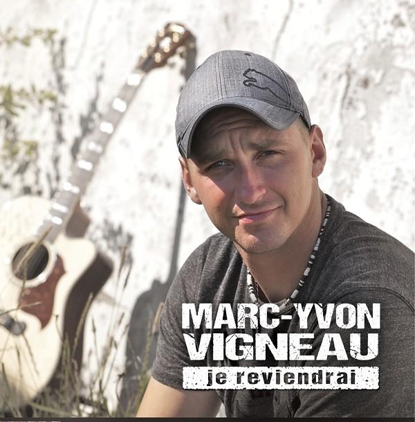 Marc-Yvon Vigneau - Je reviendrai