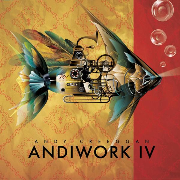 Andy Creeggan - Andiwork IV