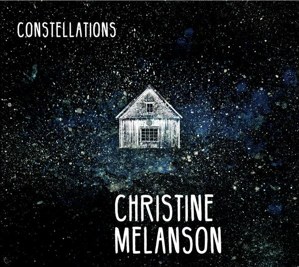 Christine Melanson - Constellations