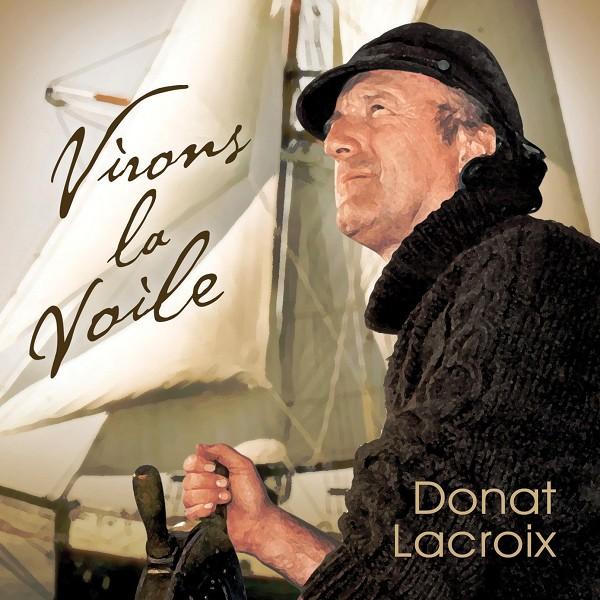 Donat Lacroix - Virons la voile