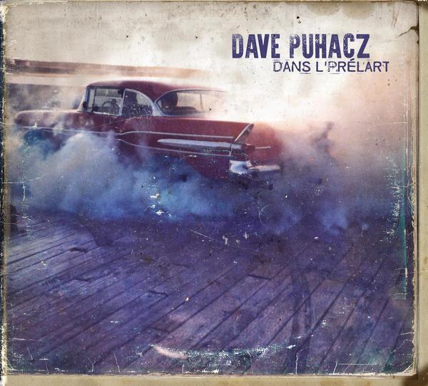 Dave Puhacz - Dans l'prélart