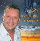 Robert Leroux - Comme un million d'étoiles