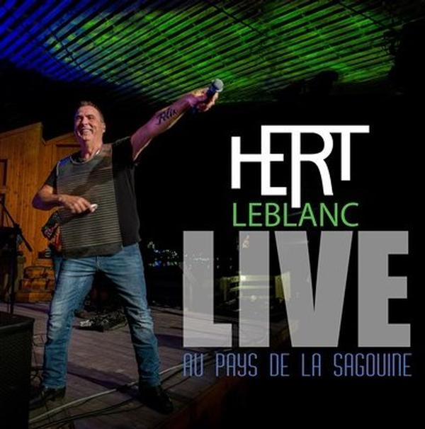 Hert LeBlanc - Live au pays de la Sagouine