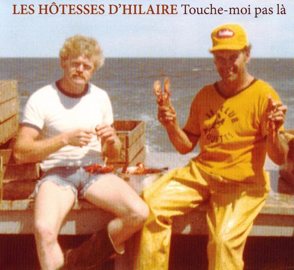 Les Hôtesses d'Hilaire - Touche-moi pas là