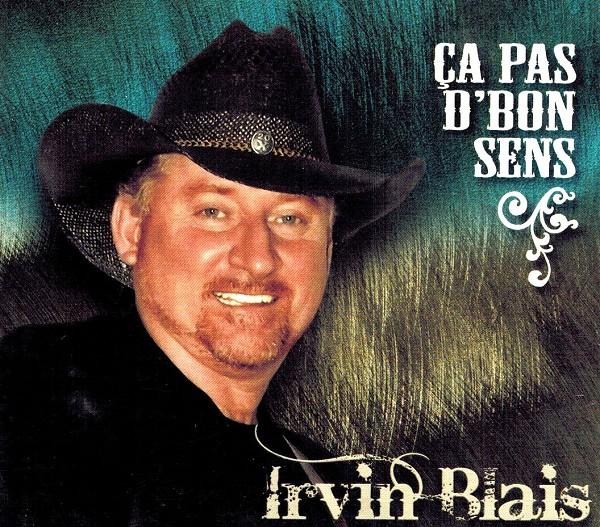 Irvin Blais - Ça pas d'bon sens