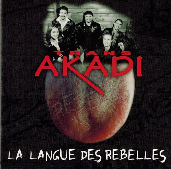 Trans Akadi - La langue des rebelles