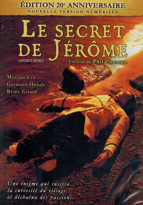 Phil Comeau - DVD - Le Secret de Jérôme
