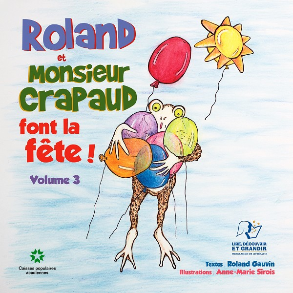 Roland Gauvin - Roland et monsieur Crapaud Vol 3