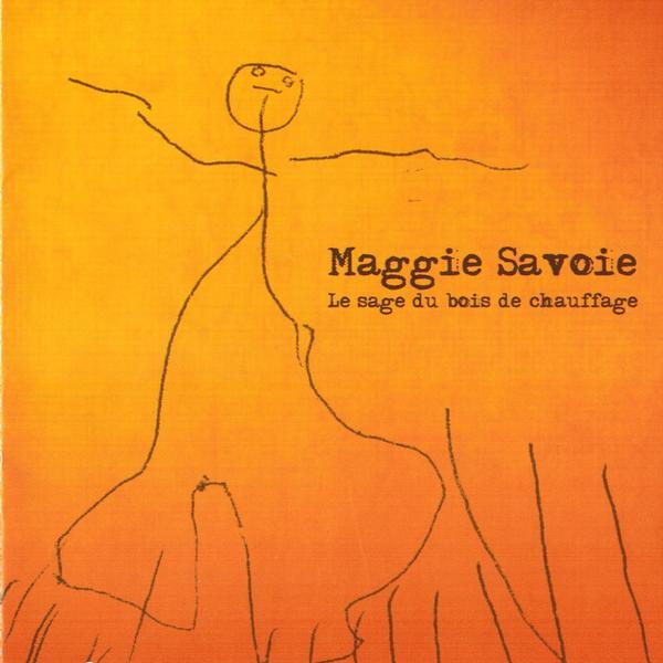 Maggie Savoie - Le sage du bois de chauffage