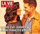 Marie-Eve et Jean-François - La vie à deux
