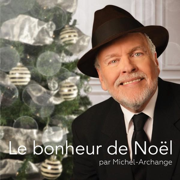 Michel Archange - Le bonheur de Noël