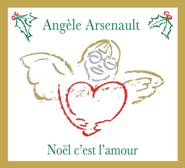 Angèle Arsenault - Noël c'est l'amour