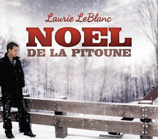 Laurie LeBlanc - Noël de la Pitoune