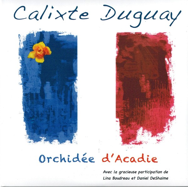 Calixte Duguay - Orchidée d'Acadie