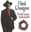 Paul Dwayne - Noël avec mes amis