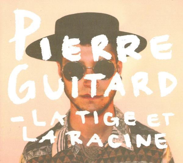 Pierre Guitard - La tige et la racine