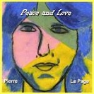 Pierre Le Page - Peace and Love