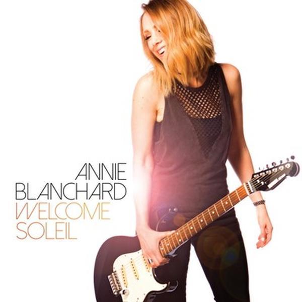 Annie Blanchard - Welcome soleil