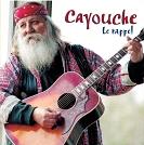 Cayouche - Le rappel