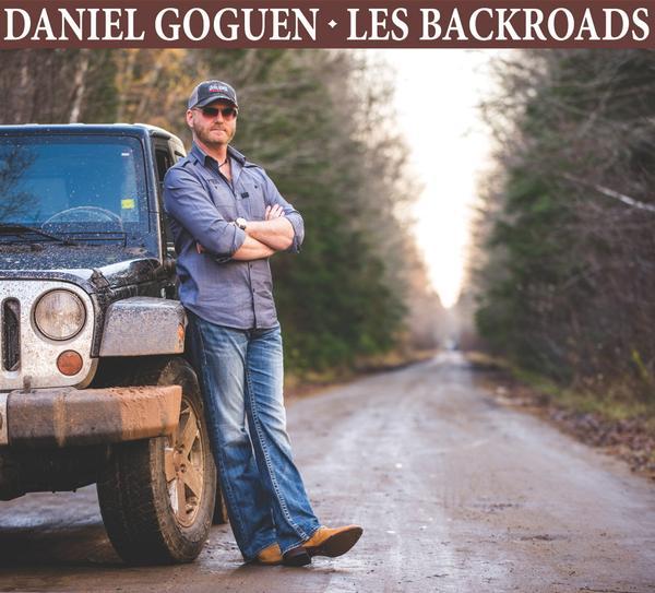 Daniel Goguen - Les Backroads
