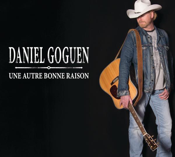 Daniel Goguen - Une autre bonne raison