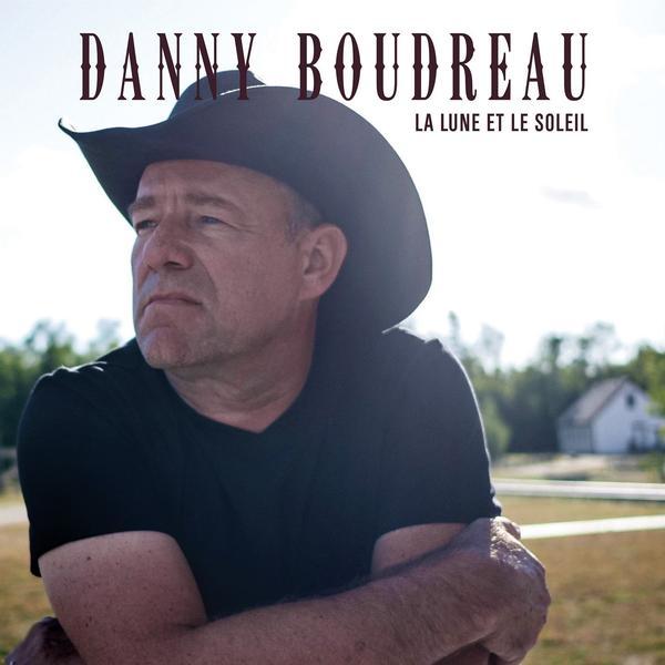 Danny Boudreau - La lune et le soleil
