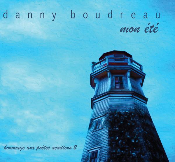 Danny Boudreau - Mon été