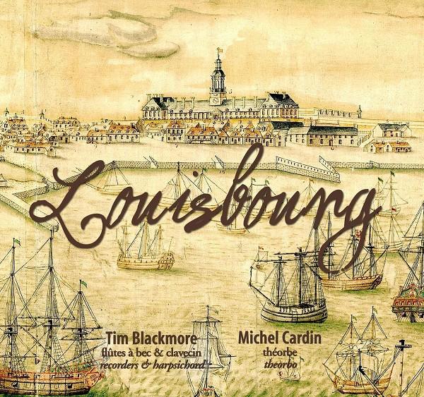Duo baroque La Tour/La tour Baroque Duo - Musique du temps de Louisbourg