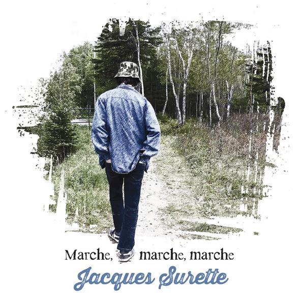 Jacques Surette - Marche, marche, marche (Vinyle-LP)