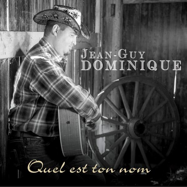 Jean-Guy Dominique - Quel est ton nom