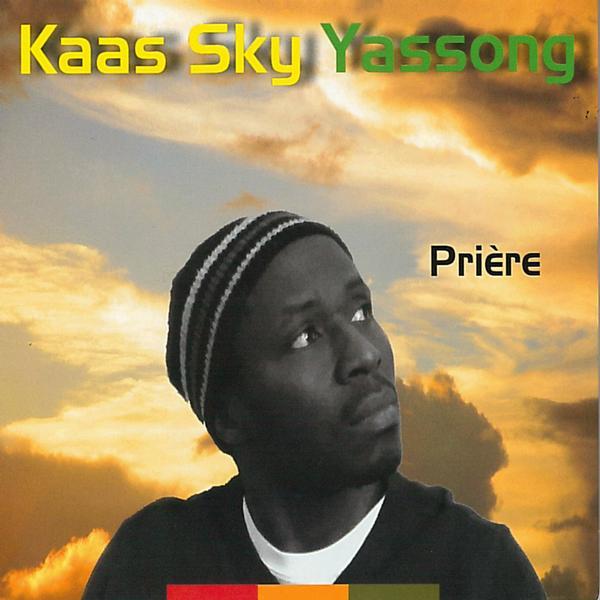 Kaas Sky Yassong - Prière
