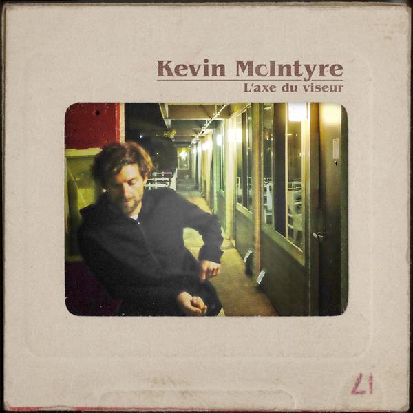 Kevin McIntyre - L'axe du viseur