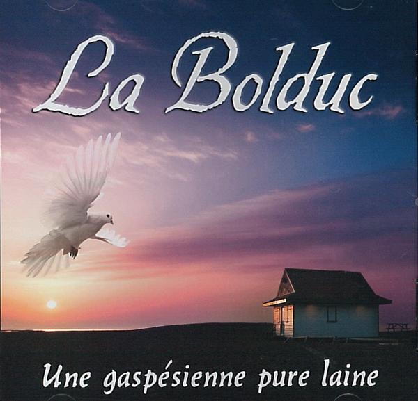 La Bolduc - Une gaspésienne pure laine (compilation)