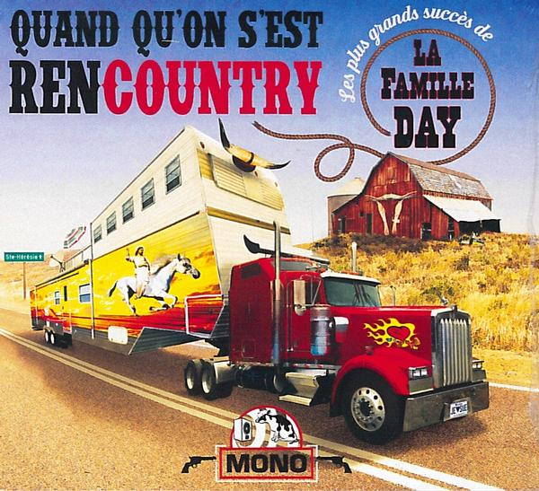 La Famille Day (CD) - Quand qu'on s'est rencountry
