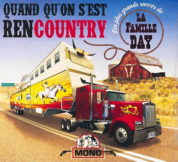 La Famille Day  - Quand qu'on s'est rencountry (Vinyle-LP)