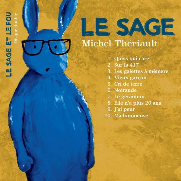 Michel Thériault - Le sage