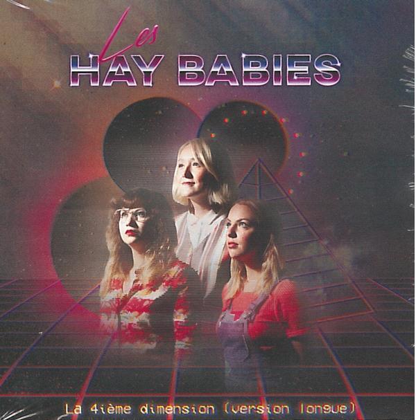 Les Hay Babies - La 4e dimension
