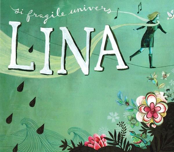 Lina Boudreau - si fragile univers