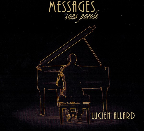 Lucien Allard - Messages sans parole