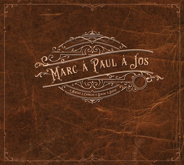 Marc à Paul à Jos - Marc à Paul à Jos à Albénie à Charles à Syriac à Justin