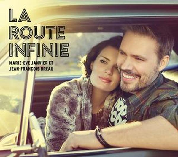 Marie-Ève Janvier & Jean-François Breau - La route infinie