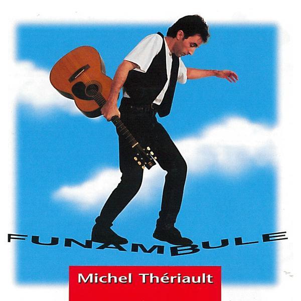 Michel Thériault - Funambule