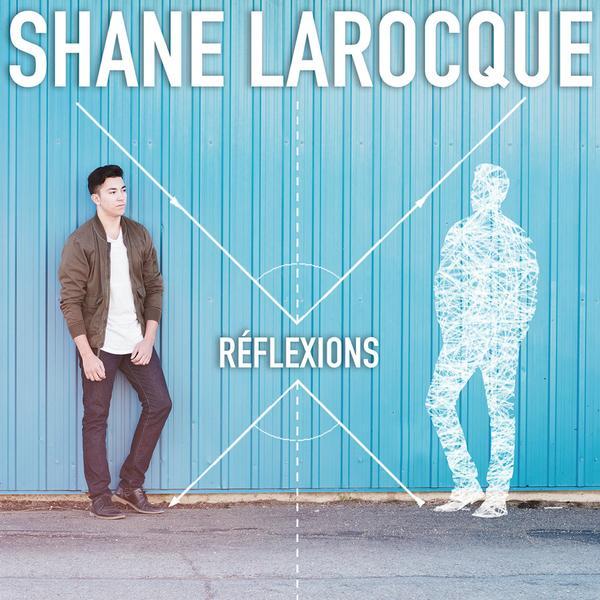 Shane Larocque - Réflexions (album EP)