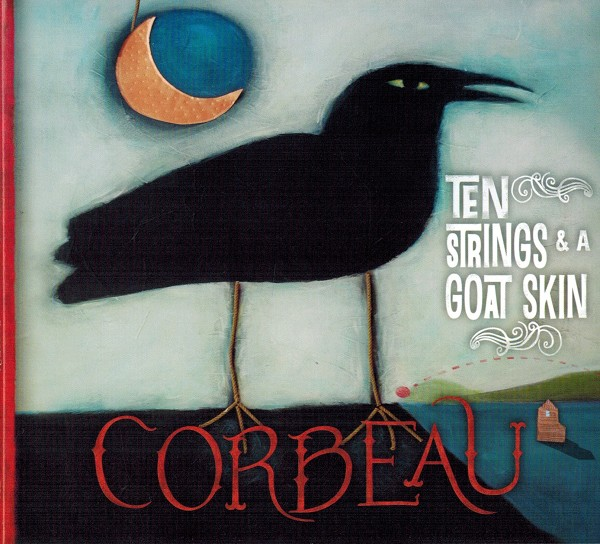 Ten Strings and A Goat Skin - Corbeau