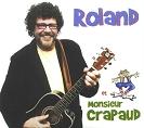Roland Gauvin - Roland et monsieur Crapaud